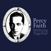 Waltzing Together by Percy Faith