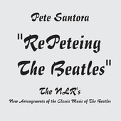 Repeteing the Beatles de Pete Santora