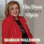 The Door Is Always Open de Marian Waldron