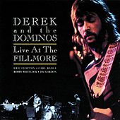 Live At The Fillmore by Derek and the Dominos