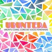 Ubuntera by Ubuntu Coral Coro de Voces Femeninas