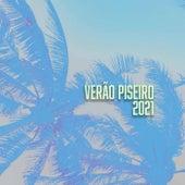 Verão Piseiro 2021 von Various Artists