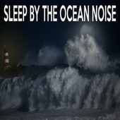 Sleep By The Ocean Noise by Color Noise Therapy
