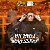 Só Sequencia, Só Tapão (Hit Mega Agressivo) von MC Bk