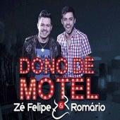 Dono de Motel de Zé Felipe