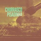 Churrasco Pisadinha de Various Artists