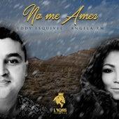 No Me Ames (Cover) de Angela RM