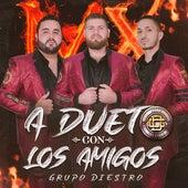A Dueto Con los Amigos (Live) by Grupo Diestro