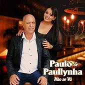 Não Se Vá (Cover) de Paulo