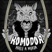 Huele a Mierda by Komodor