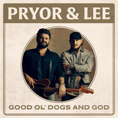 Good Ol' Dogs and God by Pryor