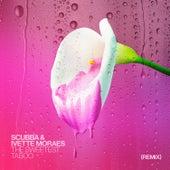 The Sweetest Taboo (Remix) von Scubba