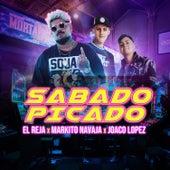 Sabado Picado by El Reja