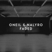 Faded by O'Neil