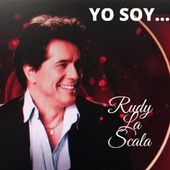 Yo Soy Rudy la Scala by Rudy La Scala
