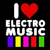 I Love Electro Music di Various Artists