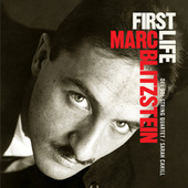 First Life: The Rare Early Works by Marc Blitzstein