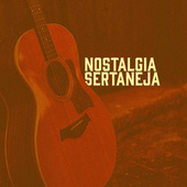 Nostalgia Sertaneja von Various Artists
