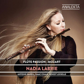 Flute Passion: Mozart by Nadia Labrie
