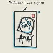 Away by Verbraak-Van Bijnen