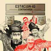 Estación 40 (En Vivo) by Murga Contrafarsa