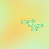 Pagode no Verão 2021 de Various Artists
