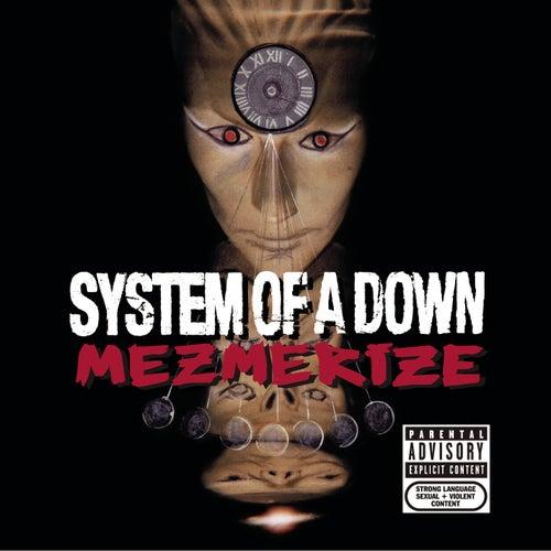 Mezmerize von System of a Down