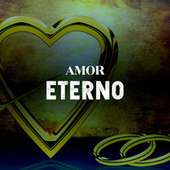 Amor Eterno von Various Artists