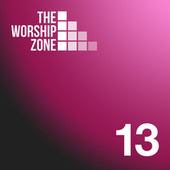 13 by The Worship Zone