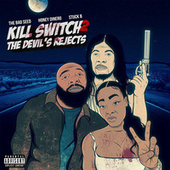 Kill Switch 2: The Devil's Rejects de The Bad Seed