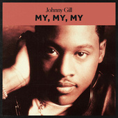 My, My, My by Johnny Gill