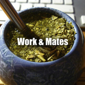 Work & Mates de Various Artists