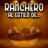 Ranchero Al Estilo De… by Various Artists