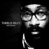 Mecoustic de Tarrus Riley