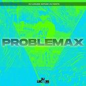 Problemax de DJ Luc14no Antileo