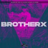 Brotherx von DJ Luc14no Antileo