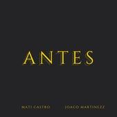 Antes de Joaco Martinezz