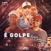 É Golpe (Ao Vivo) von Grupo Sem Abuso