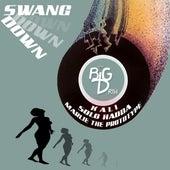 Swang Down de Big D