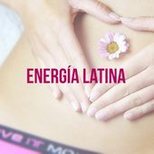 Energía Latina by Various Artists