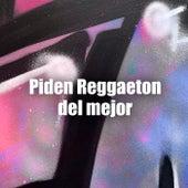 Piden Reggaeton del Mejor de Various Artists
