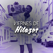 Viernes de Hitazos Vol. 1 de Various Artists