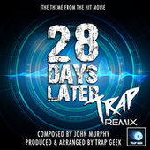 28 Days Later Main Theme (From