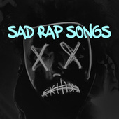 Sad Rap Songs de Various Artists