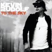 To The Sky (Itunes Edited Version) von Kevin Rudolf