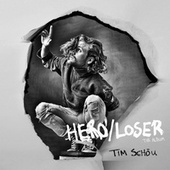 Hero/Loser by Tim Schou