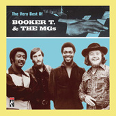 The Very Best Of Booker T. & The MG's by Booker T. & The MGs