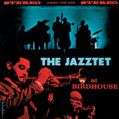 At Birdhouse by The Art Farmer-Benny Golson Jazztet