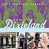 Pete Fountain Presents The Best Of Dixieland by Various Artists