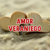Amor Veraniego by Various Artists